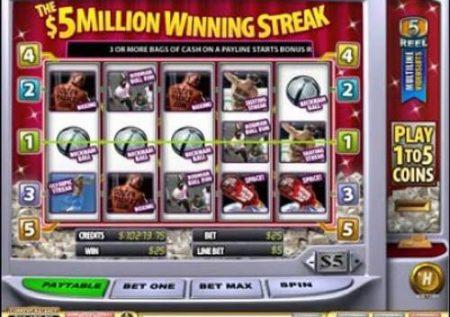 5 Million Winning Streak
